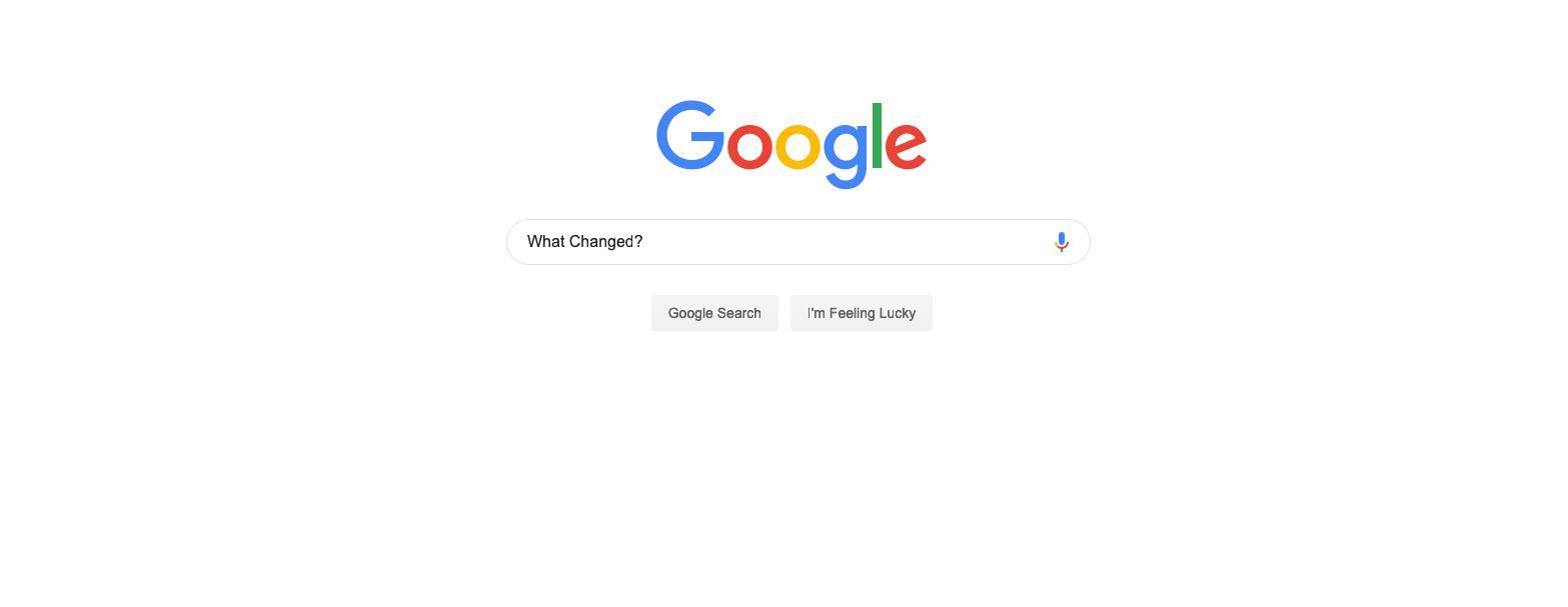 Google Search Image Example - Search Term: What's Changed?