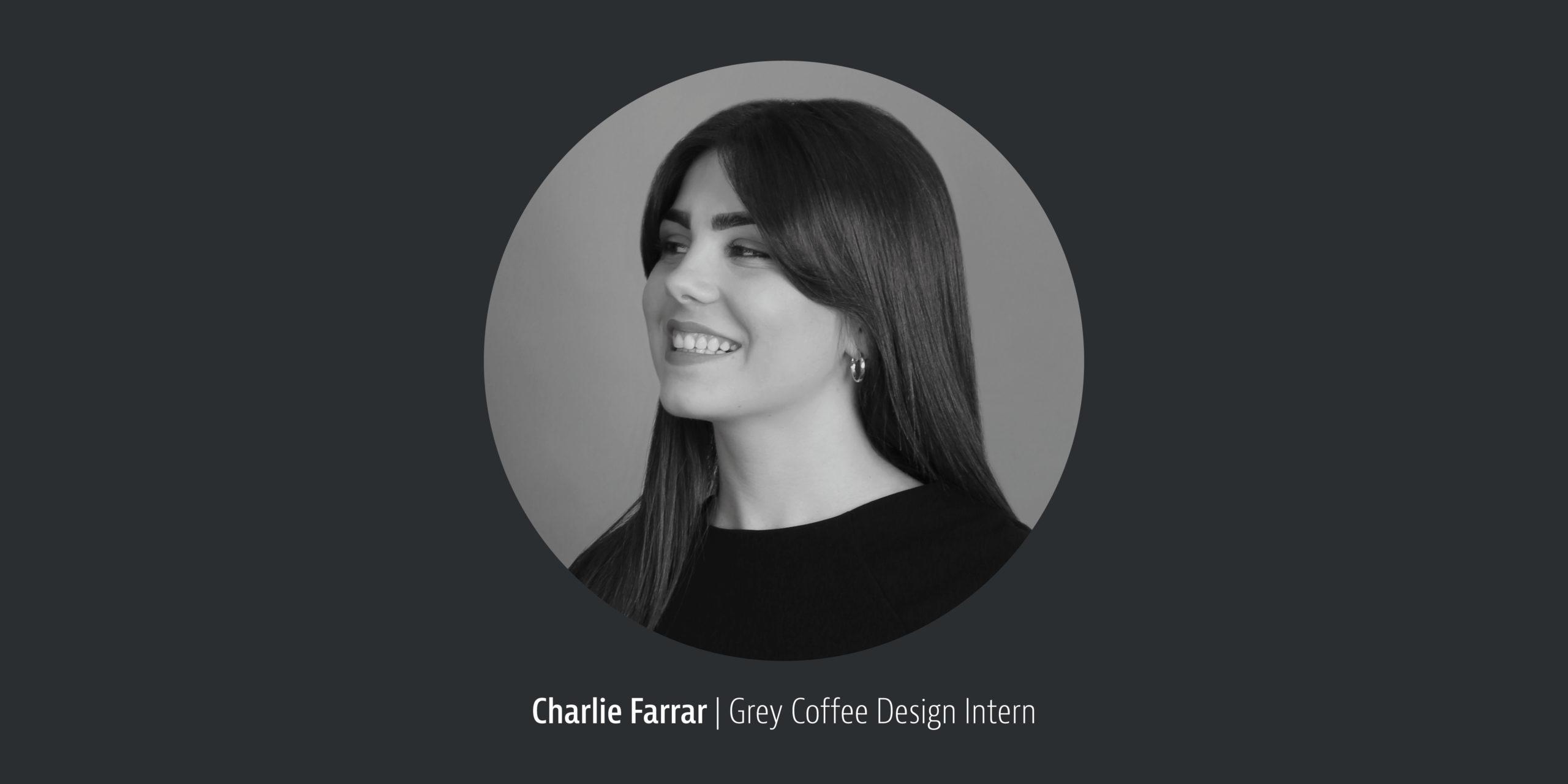 Grey Coffee Team Member: Charlie Farrar